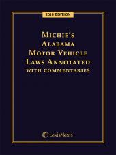 Michie's Alabama Motor Vehicle Laws Annotated with Commentaries cover