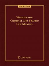 Washington Criminal and Traffic Law Manual cover