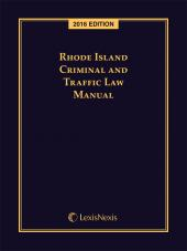 Rhode Island Criminal and Traffic Law Manual cover
