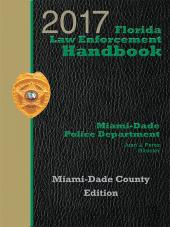 Florida Law Enforcement Handbook Miami-Dade County cover