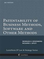 Patentability of Business Methods, Software and Other Methods, 2017 Edition cover
