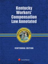 Kentucky Workers Compensation Handbook, Centennial Edition cover