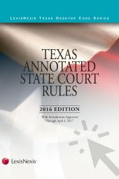Texas Annotated Court Rules: State and Federal Courts cover