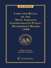 West Virginia Consolidated Public Retirement Laws and Rules cover