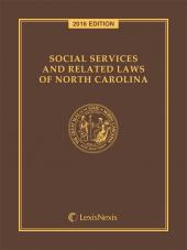 Social Services and Related Laws of North Carolina, 2016 Edition cover