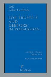 Collier Handbook for Trustees and Debtors in Possession cover