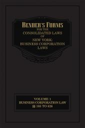 Bender's Forms for the  Consolidated Laws of New York: Business Corporation Laws cover