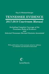 Tennessee Evidence 2017-2018 Courtroom Manual cover