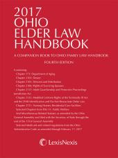 2017 Ohio Elder Law Handbook -- A Companion Book to Ohio Family Law cover