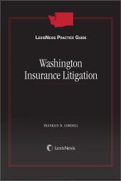 LexisNexis Practice Guide: Washington Insurance Litigation cover