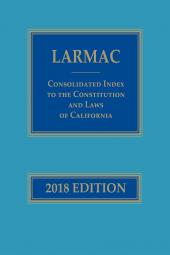 LARMAC Consolidated Index to the Constitution and Laws of California cover