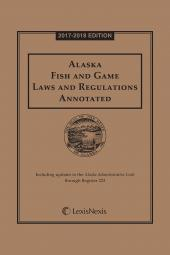 Alaska Fish and Game Laws and Regulations Annotated cover