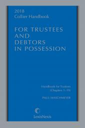 Collier Handbook for Trustees and Debtors in Possession