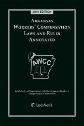 Arkansas Workers' Compensation Laws and Rules Annotated cover