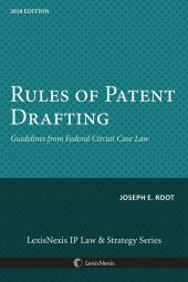 Rules of Patent Drafting: Guidelines from Federal Circuit Case Law cover
