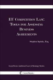 EU Competition Law: Tools for Assessing Business Agreements cover