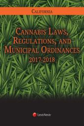 California Cannabis Laws, Regulations, and Municipal Ordinances cover