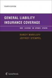 General Liability Insurance Coverage: Key Issues in Every State cover