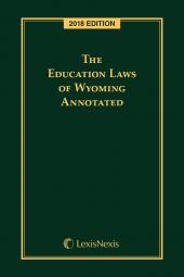The Education Laws of Wyoming Annotated cover