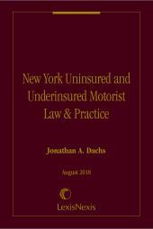 New York Uninsured and Underinsured Motorist Law & Practice cover