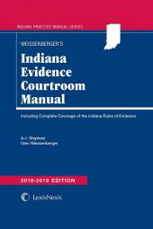 Indiana Evidence Courtroom Manual cover