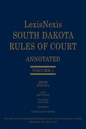 South Dakota Court Rules Annotated 2018 Edition