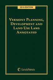 Vermont Planning, Development and Land Use Laws Annotated cover