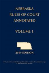 Nebraska Rules of Court Annotated cover