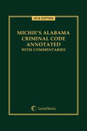 Michie's Alabama Criminal Code Annotated with Commentaries cover
