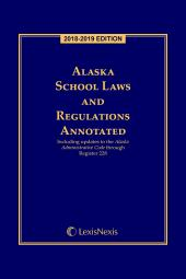 Alaska School Laws and Regulations Annotated cover