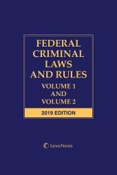 Federal Criminal Laws and Rules: Volume 1 and Volume 2 cover