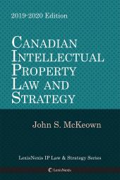 Canadian Intellectual Property Law and Strategy