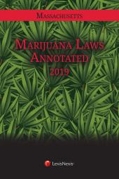 Massachusetts Marijuana Laws Annotated cover