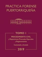 Práctica Forense Puertorriqueña: Reglas de Procedimiento Civil cover