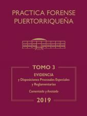 Práctica Forense Puertorriqueña: Reglas de Evidencia y de los Tribunales cover
