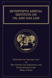 Institute on Oil and Gas Law cover