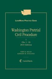 LexisNexis Practice Guide: Washington Pretrial Civil Procedure cover