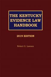 Kentucky Evidence Law Handbook