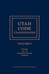 Utah Code Unannotated, Volume 5 cover