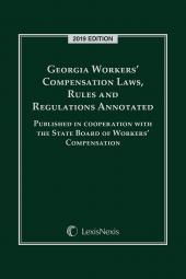 Georgia Workers' Compensation Laws, Rules and Regulations Annotated cover