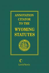 Annotation Citator to the Wyoming Statutes cover