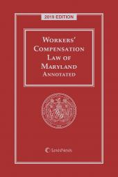 Workers' Compensation Law of Maryland Annotated cover