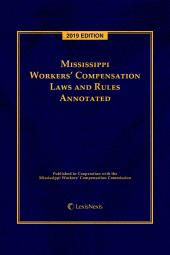 Mississippi Workers' Compensation Laws and Rules Annotated cover