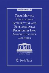 Texas Mental Health and Intellectual and Developmental Disabilities Law: Selected Statutes and Rules cover