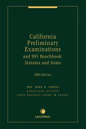 California Preliminary Examinations and 995 Benchbook: Statutes and Notes cover