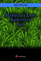 Michigan Marijuana Laws Annotated cover