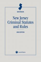 New Jersey Criminal Statutes and Rules (Graybook) cover