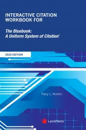 Interactive Citation Workbook for The Bluebook: A Uniform System of Citation cover
