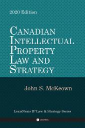 Canadian Intellectual Property Law and Strategy cover