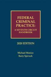 Federal Criminal Practice: A Seventh Circuit Handbook cover